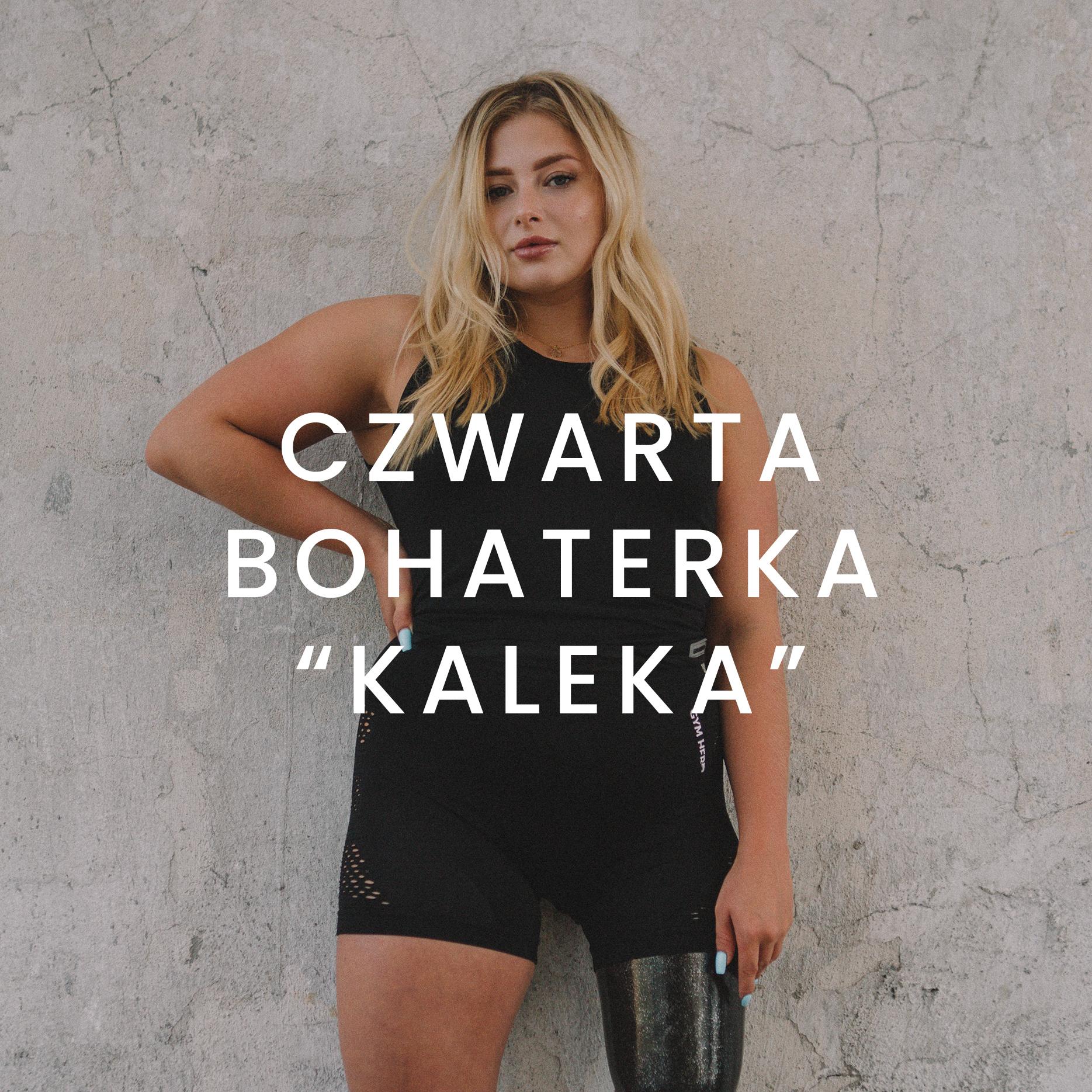 """Czwarta bohaterka: """"KALEKA"""""""